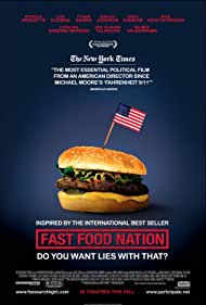 Fast Food Nation, 2006