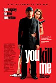 Poster You Kill Me