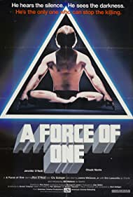 A Force of One, 1979