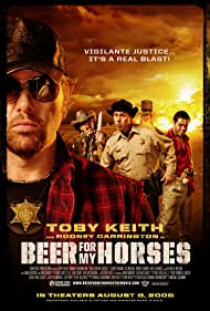 Beer for My Horses - Beer for My Horses - 2008