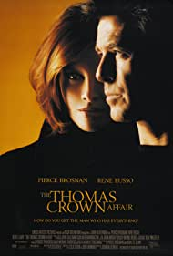 The Thomas Crown Affair - Aventura in doi - 1999