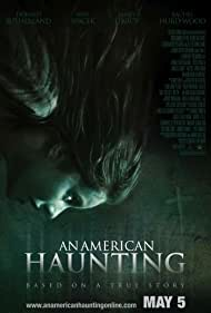 An American Haunting, 2005