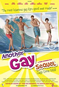 Another Gay Sequel: Gays Gone Wild! - Another Gay Sequel: Gays Gone Wild! - 2008