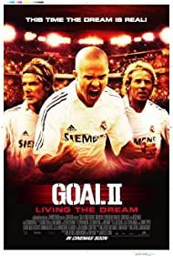 Poster Goal II: Living the Dream