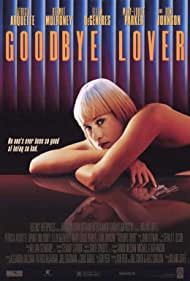 Goodbye Lover, 1998