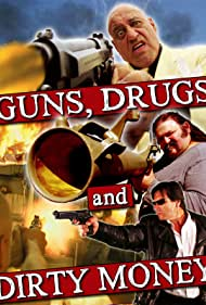 Poster Guns, Drugs and Dirty Money