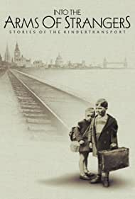 Into the Arms of Strangers: Stories of the Kindertransport, 2000
