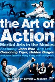 The Art of Action: Martial Arts in Motion Picture - Arta in actiune: Artele martiale in filme - 2002