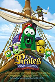 The Pirates Who Don't Do Anything: A VeggieTales Movie - A VeggieTales Movie - 2008