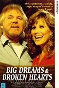 Poster Big Dreams & Broken Hearts: The Dottie West Story