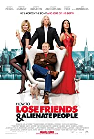 Poster How to Lose Friends & Alienate People