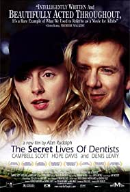 The Secret Lives of Dentists, 2002