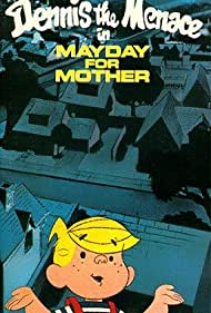 Poster Dennis the Menace in Mayday for Mother