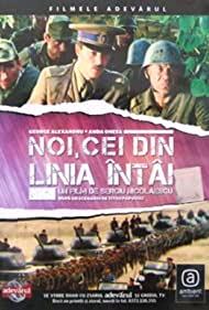 Poster Noi, cei din linia intai