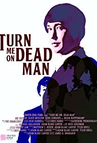 Poster Turn Me On, Dead Man
