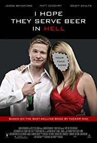 I Hope They Serve Beer in Hell - I Hope They Serve Beer in Hell - 2009
