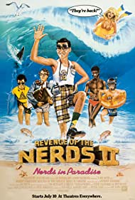 Poster Revenge of the Nerds II: Nerds in Paradise