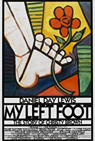 My Left Foot: The Story of Christy Brown - The Story of Christy Brown - 1989