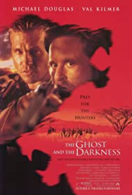 The Ghost and the Darkness, 1996
