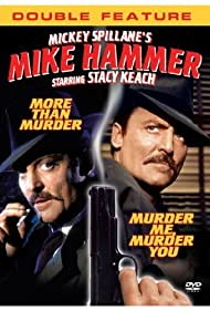 More Than Murder - Mike Hammer, un detectiv american - 1984