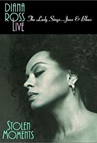 Diana Ross Live! The Lady Sings... Jazz & Blues: Stolen Moments, 1992