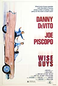 Wise Guys, 1986