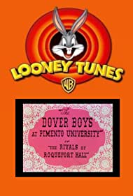 The Dover Boys at Pimento University or The Rivals of Roquefort Hall, 1942