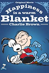 Happiness Is a Warm Blanket, Charlie Brown - Happiness Is a Warm Blanket, Charlie Brown - 2011