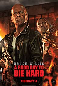 A Good Day to Die Hard, 2013