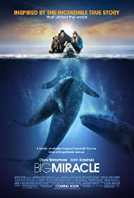 Big Miracle - Misiune de salvare - 2012