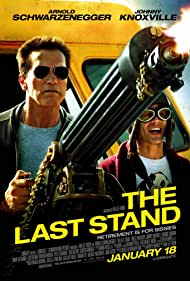 The Last Stand, 2013