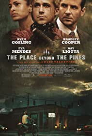 The Place Beyond the Pines - Destine la rascruce - 2012