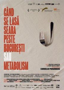 Poster Când se lasa seara peste Bucuresti sau metabolism