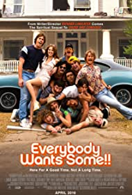 Everybody Wants Some!!, 2016