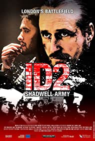 ID2: Shadwell Army, 2016