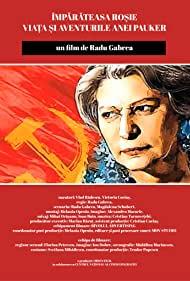 Poster Imparateasa rosie. Viata si aventurile Anei Pauker