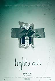Lights Out, 2016