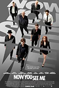 Now You See Me - Now You See Me: Jaful perfect - 2013