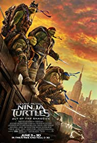 Poster Teenage Mutant Ninja Turtles: Out of the Shadows