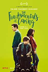 The Fundamentals of Caring - The Fundamentals of Caring - 2016