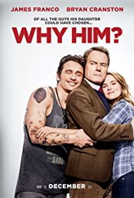 Why Him?, 2016