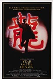 Year of the Dragon, 1985