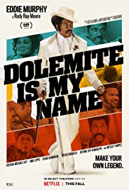 Dolemite Is My Name, 2019