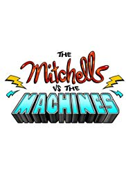 Poster The Mitchells vs. the Machines