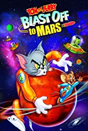 Poster Tom and Jerry Blast Off to Mars!