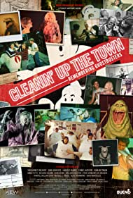 Poster Cleanin' Up the Town: Remembering Ghostbusters