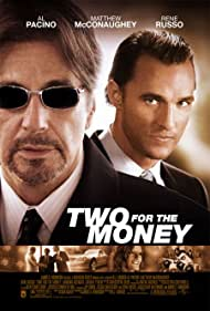 Two for the Money - Viata ca un pariu - 2005